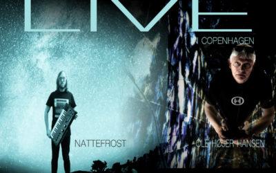 "Double-concert with NATTEFROST and Ole Højer Hansen in ""Krudttønden"", Copenhagen"