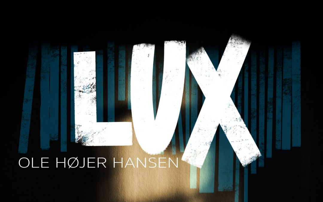 LUX out now and concert announced!!
